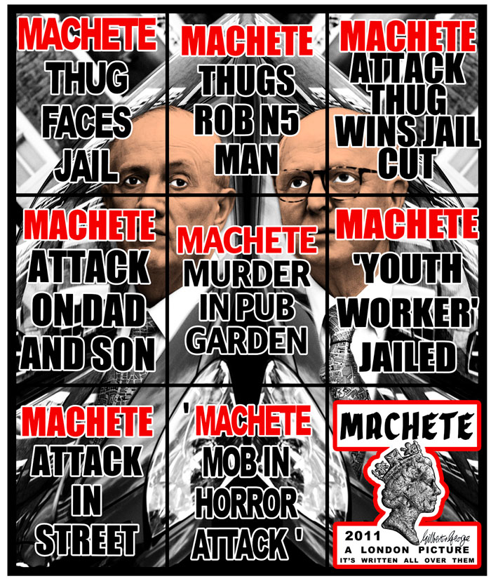 Gilbert & George, Machete, 2011